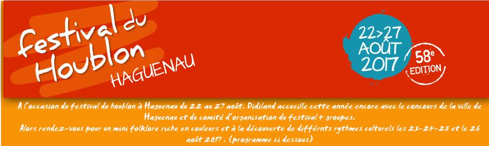 MINI Festival du Houblon 2017 à DIDILAND Les 23 - 24 - 25 et le 26 août 2017